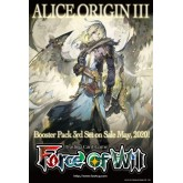 Force of Will Alice Origin III Pre Release Kit