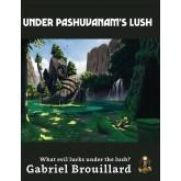 Under Pashuvanams Lush